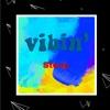 Vibin' - Single, Stony