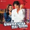 Chura Liyaa Hai Tumne Original Motion Picture Soundtrack