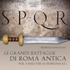 Le grandi battaglie di Roma antica 1 - Federico Mascagni