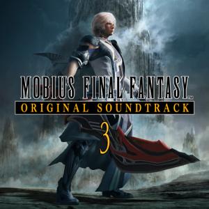 鈴木光人 - MOBIUS FINAL FANTASY ORIGINAL SOUNDTRACK 3