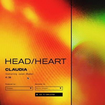 HEAD/HEART (feat. Jason Dhakal) - Single - Cláudia
