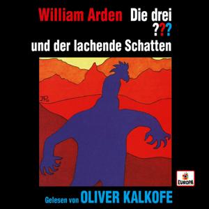 Die drei ??? & Oliver Kalkofe - Oliver Kalkofe liest  ...und der lachende Schatten