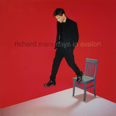 Days In Avalon - Richard Marx