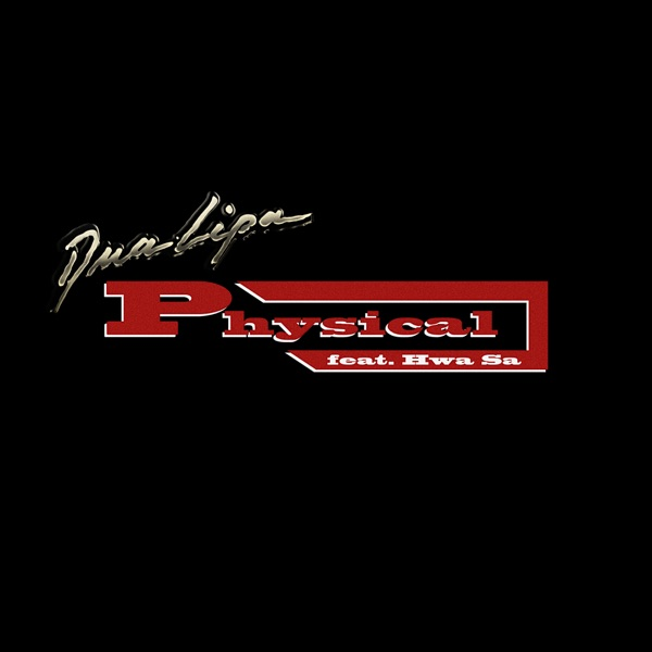 Physical (feat. Hwa Sa) - Single