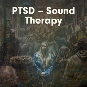 Stress Relief Calm Oasis - PTSD – Sound Therapy: Overcome Anxiety Disorder with Relaxing Sounds