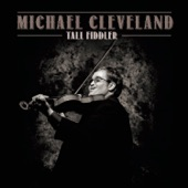 Michael Cleveland - Old Time River Man (feat. Tim O'Brien)