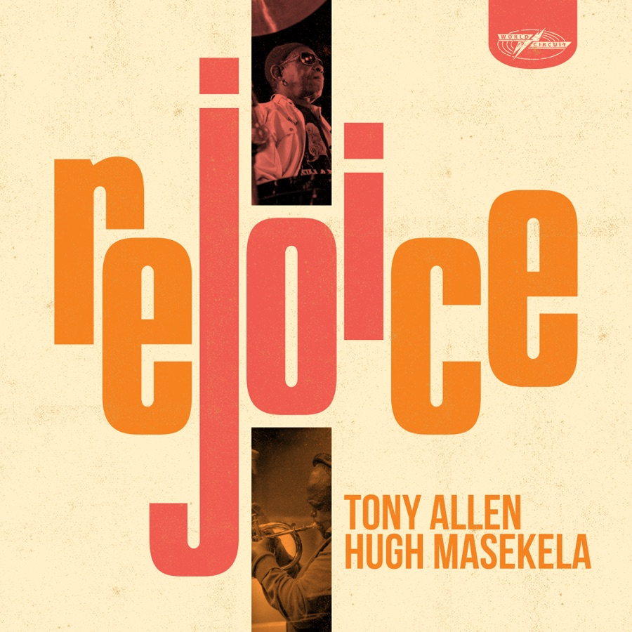 Hugh Masekela & Tony Allen - Rejoice
