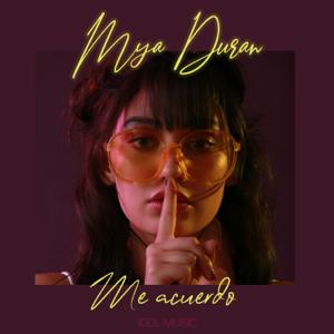 Mya Duran - Me Acuerdo