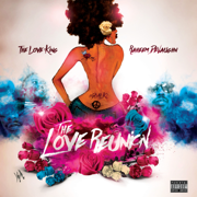 The Love Reunion - Raheem DeVaughn - Raheem DeVaughn