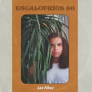 Los Fibos - Escalofríos 86
