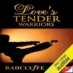 Love's Tender Warriors (Unabridged)