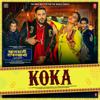 Koka From Khandaani Shafakhana - Jasbir Jassi, Badshah, Dhvani Bhanushali, Shyam Bhateja & Tanishk Bagchi mp3