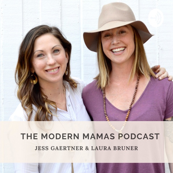 The Modern Mamas Podcast