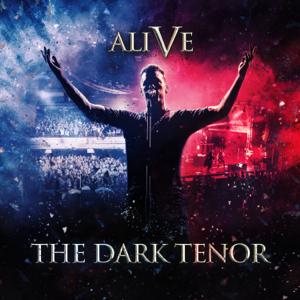 The Dark Tenor - Alive - 5 Years