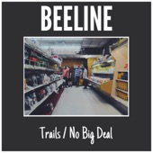 Trails / No Big Deal - Single