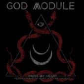 God Module - Cross My Heart