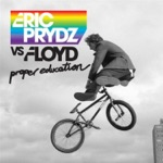 Eric Prydz & Floyd - Proper Education