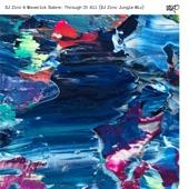 Maverick Sabre,DJ Zinc - Through It All