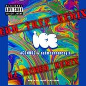 Ice (feat. Acdmnds & DJ Mcred) [Edm Trvp Remix] artwork