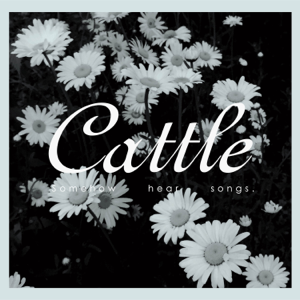 Cattle - somehow hear songs. - EP