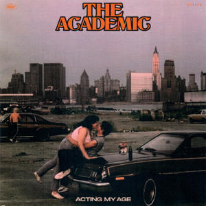 The Academic - Acting My Age - EP