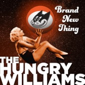 The Hungry Williams - Get Your Hat