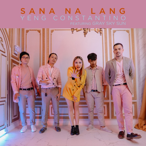 Sana Na Lang (feat. Gray Sky Sun) - Single