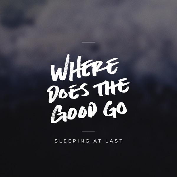 Where Does the Good Go - Single