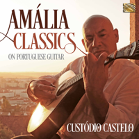 Custódio Castelo - Amália Classics on Portuguese Guitar artwork