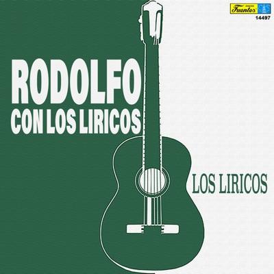 Los Liricos (with Los Liricos) - Rodolfo Aicardi