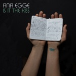 Ana Egge - What Could Be