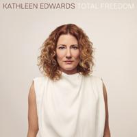 Kathleen Edwards - Total Freedom artwork