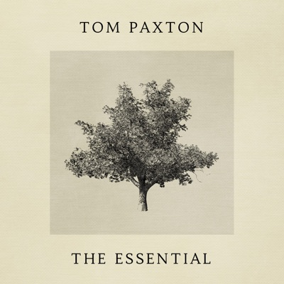 The Essential - Tom Paxton