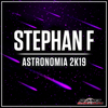 Stephan F - Astronomia 2K19 (Radio Edit) artwork
