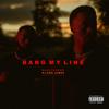 Blaq Tuxedo - Bang My Line (feat. Luke James) artwork