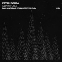 A Dark Forest (Willscape rmx) - KATRIN SOUZA