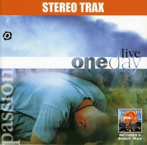 Passion - Passion: Oneday Live With Road to Oneday Bonus Trax (Stereo Accompaniment Tracks)
