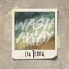 Wash Away - Iya Terra