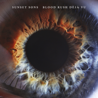 Sunset Sons - Blood Rush Déjà Vu artwork