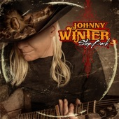 Johnny Winter - Can't Hold Out (Talk to Me Baby)