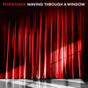 Waving Through a Window - Pentatonix mp3