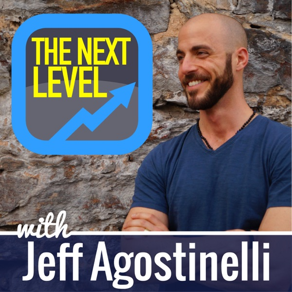 The Next Level with Jeff Agostinelli