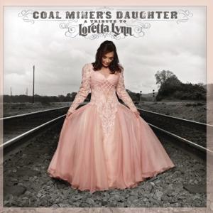 Loretta Lynn, Sheryl Crow & Miranda Lambert - Coal Miner's Daughter (Featuring Loretta Lynn, Sheryl Crow and Miranda Lambert)