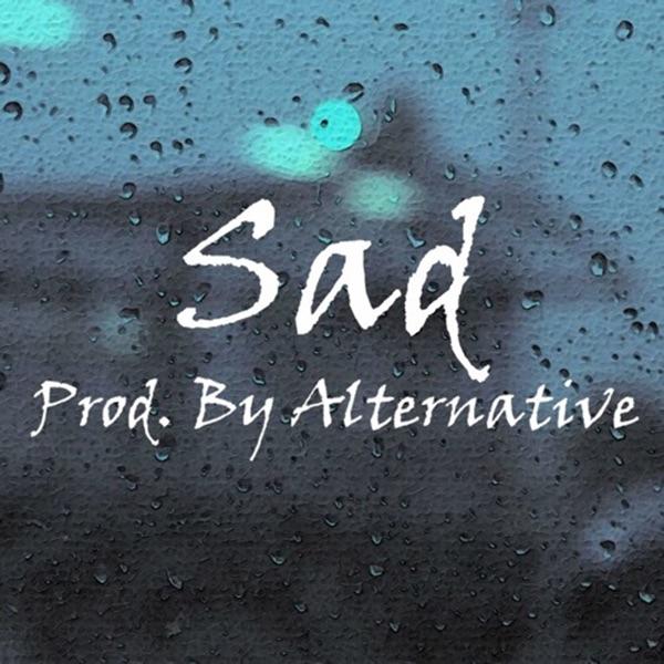 Sad - Single