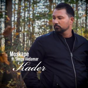 Moskape - Kader feat. Simge Akdamar