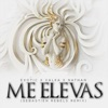 Me Elevas feat Exotic Single