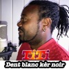 Dent Blanc Ker Noir