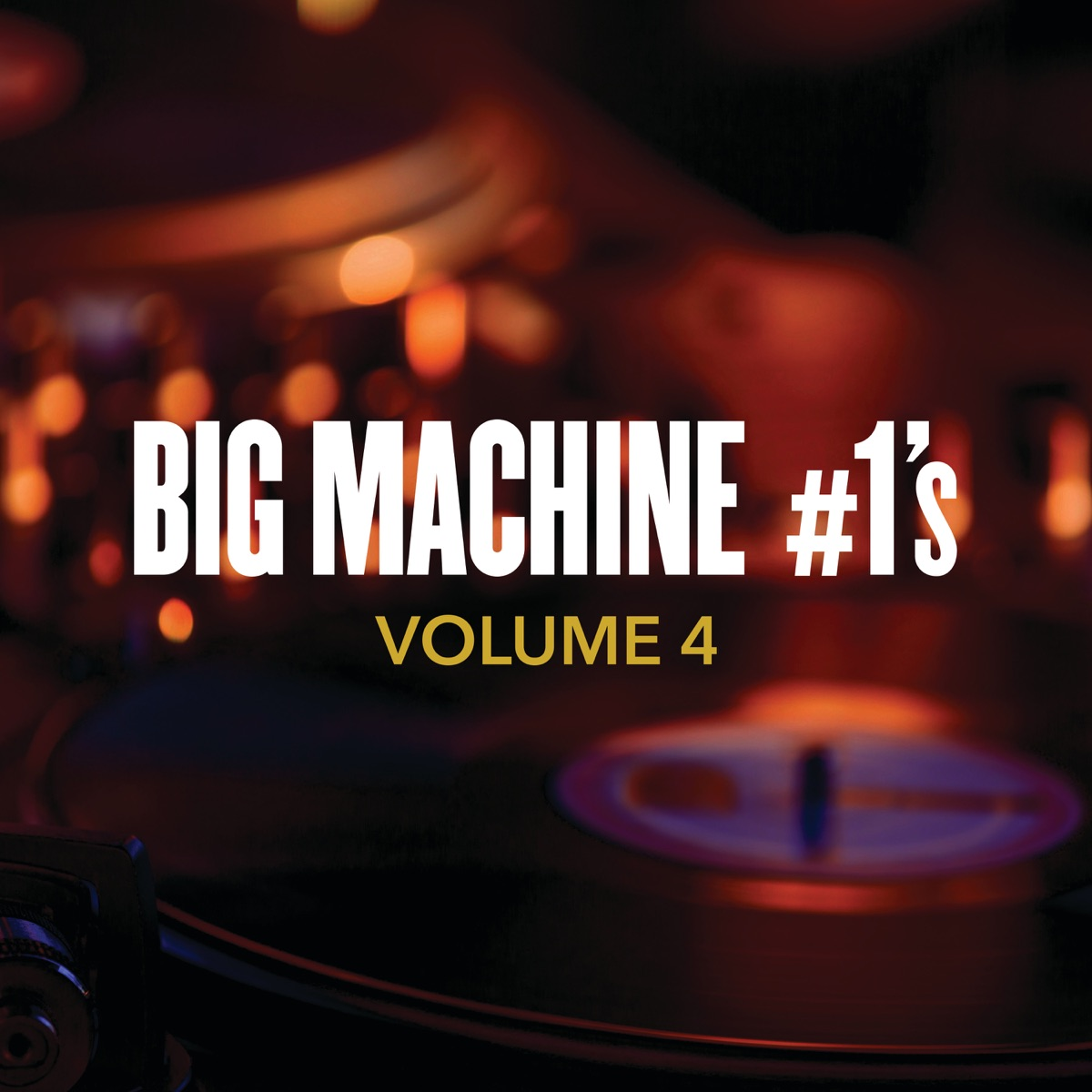 Big Machine 1s Vol 4 Various Artists CD cover