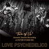 """68. """"TWO OF US"""" Acoustic Session Recording at VICTOR STUDIO 302 - EP - LOVE PSYCHEDELICO"""