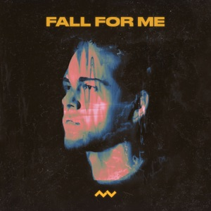 Fall For Me - Single